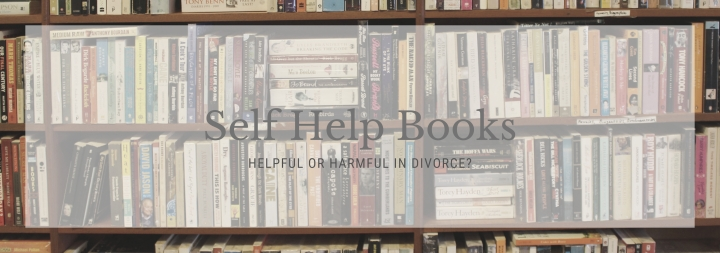 Self Help Books: Are Book About Divorce Helpful orHurtful?