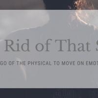 Get Rid of That Shit