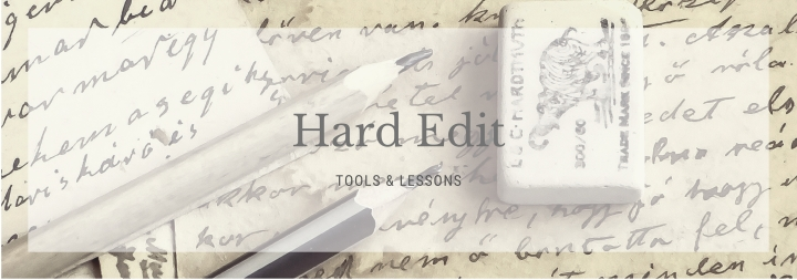 Lessons & Tools in a Hard Edit