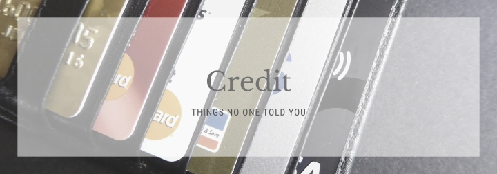 Things That No One Told You AboutCredit
