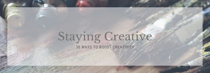 30 Ways to Stay Creative