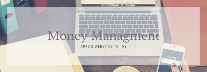 Money Management Apps and Websites toTry