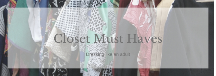 Closet Must-Haves
