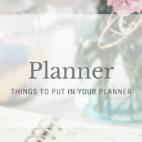 Things to Put in Your Planner