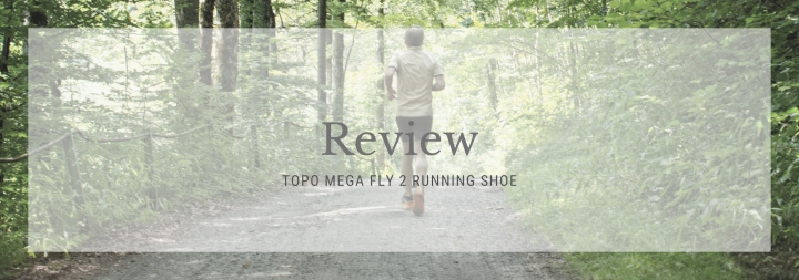 Product Review: Topo Megafly 2