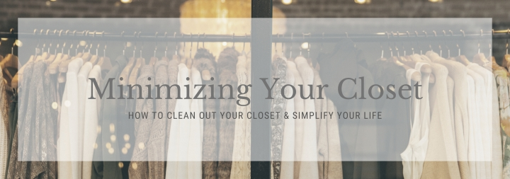 Minimizing Your Closet