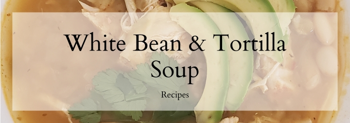 Cajun Chicken and White Bean Tortilla Soup