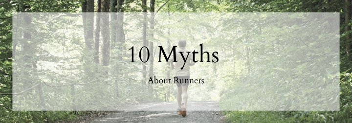 Myths About Runners