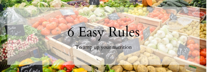 6 Rules of Nutrition