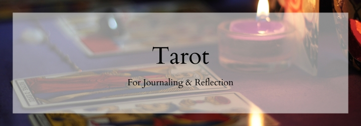 Tarot for Journaling and Reflection