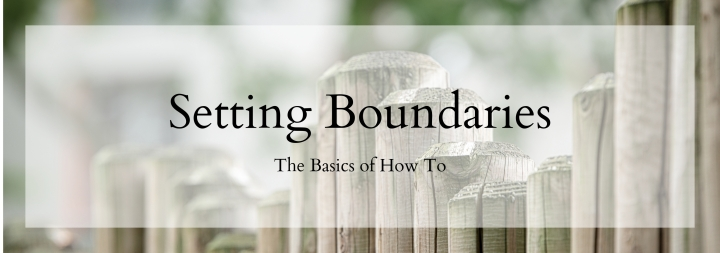 Setting Boundaries: Basics