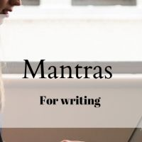 10 Mantras for Writers