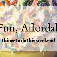 7 Fun, Affordable Things to do This Weekend