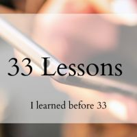 33 Things I have Learned Before 33