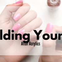 Rebuilding Your Nails