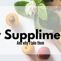 4 Supplements & Why I Take Them