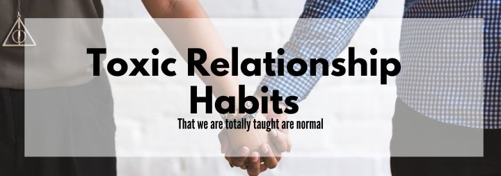 Toxic relationship habits