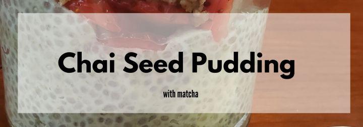 Fast Matcha Chia SeedPudding