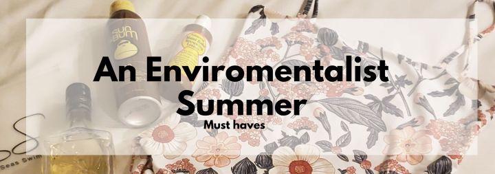 Environmentalist Summer