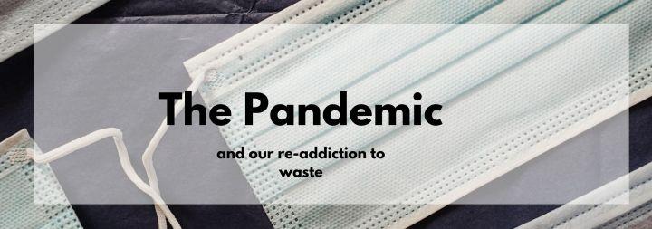 Pandemic Waste