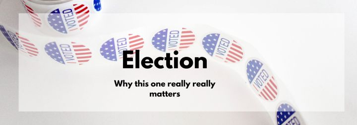 Why This Election Matters