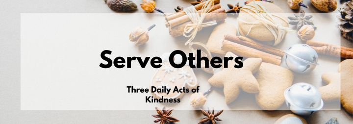 3 Daily Ways to ServeOthers