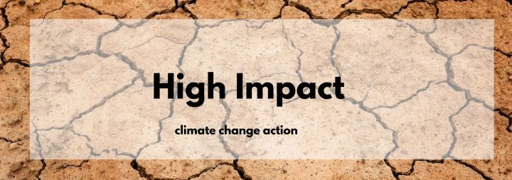 High Impact Climate Change Actions