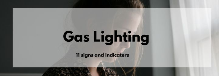 11 Signs of Gaslighting