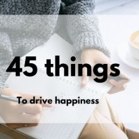 45 Things to help be happier